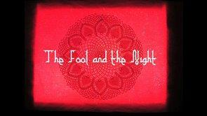 The Fool and the Night
