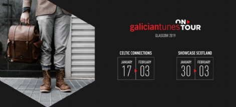 GALICIANTUNES ON TOUR: CELTIC CONNECTIONS 2019